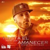 Nicky Jam Hasta El Amanecer Mp3