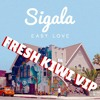Sigala - Easy Love (Fresh Kiwi VIP)