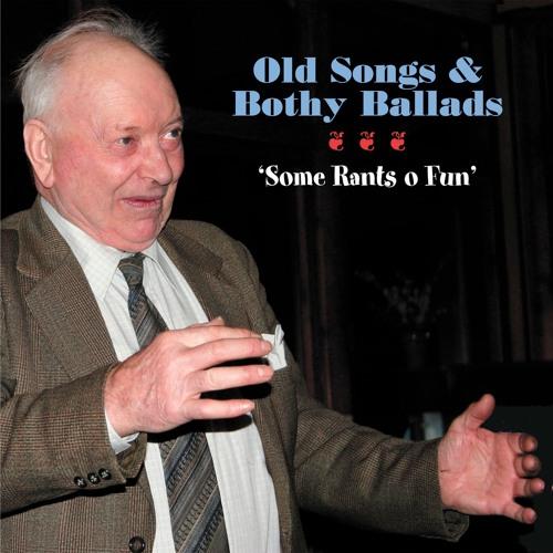 Old Songs: Some Rants O Fun