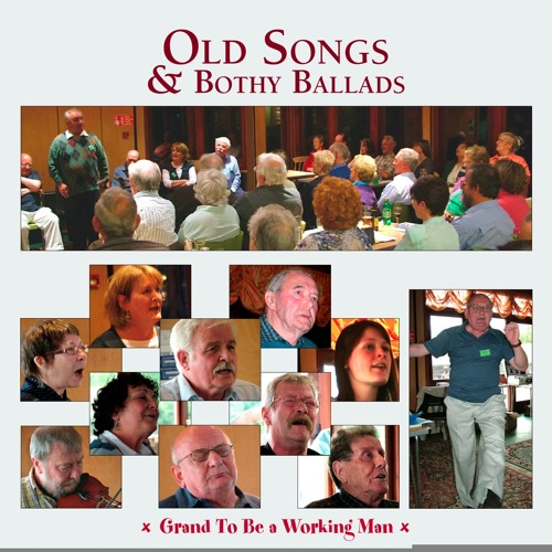 Old Songs: Grand To Be A Working Man