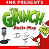 Radio Play: The Grinch Who  Stole Christmas