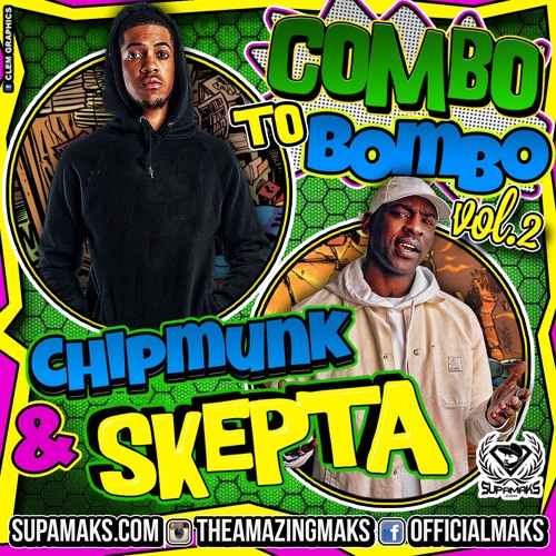 Supamaks.com Presents Combo To Bombo Vol 2 Ft Chipmunk & Skepta