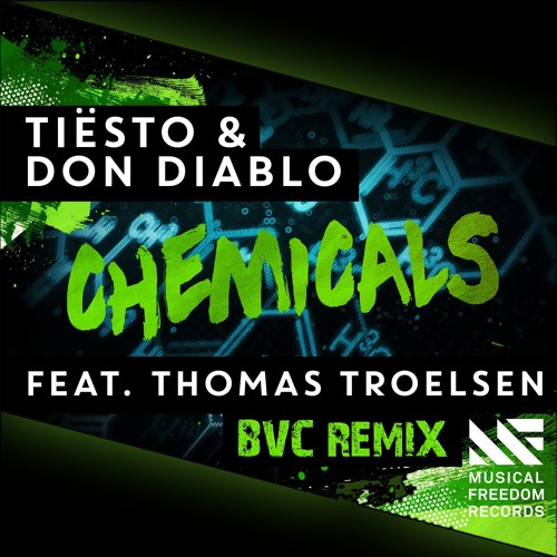 Tiesto & Don Diablo - Chemicals (BVC Remix)