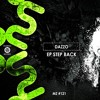 Dazzo - Step Back (Original Mix)   OUT NOW