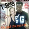 T - Boss - On And On And On (produced by PTK)