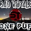 Bad Royale - One Puff (Strimen Remix)