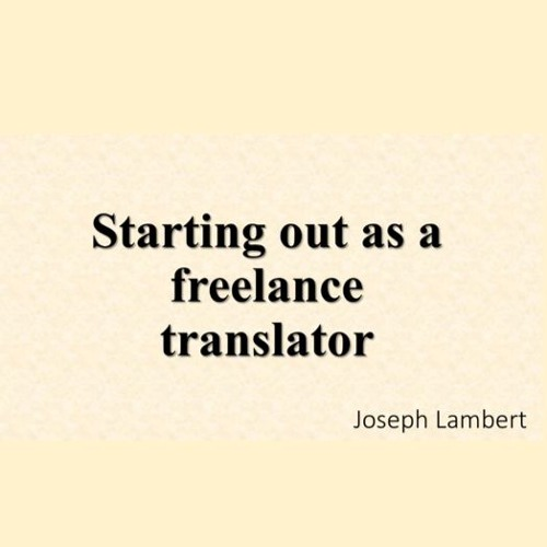 Starting out as a freelance translator