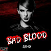 Taylor Swift - BΔD BLOOD (PEDRO SΔMPΔIO REMIX)
