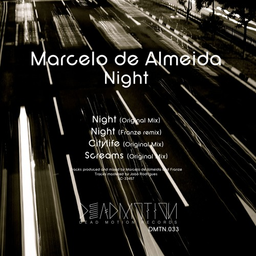 Dead Motion 033 - Marcelo de Almeida - Night EP