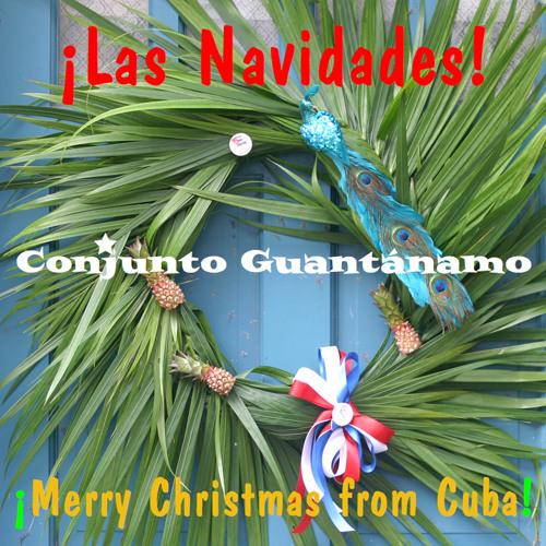 Conjunto Guantanamo - Navidad Navidad