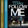 Follow Me, By Angela Clarke, Read by Imogen Wilde