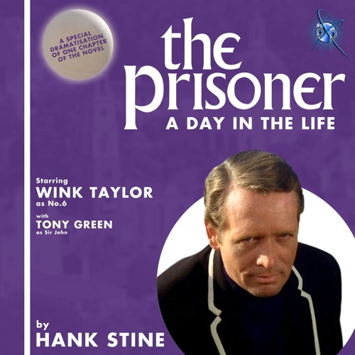 THE PRISONER - A DAY IN THE LIFE by Bandril Productions | Free