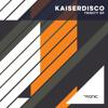 Kaiserdisco - Trinity (Original Mix) - Tronic Music