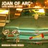 Late Night Alumni - Joan Of Arc (Morgan Page Remix)