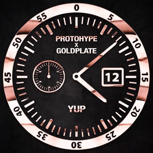 Protohype & Goldplate - Yup (Original Mix)