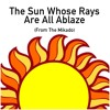 The Sun Whose Rays Are All Ablaze (from The Mikado)