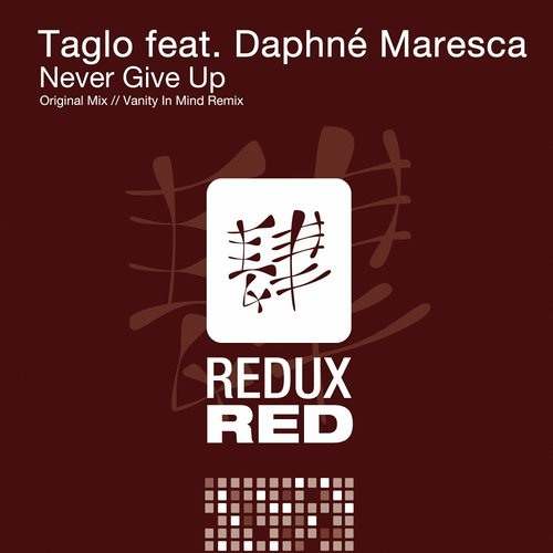 Taglo feat. Daphné Maresca - Never Give Up (Vanity In Mind Remix)