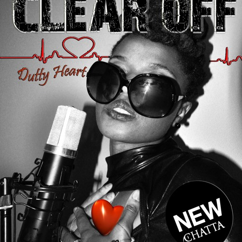 CLEAR OFF DUTTY HEART