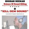 Kill Dem Sound - Science Of Sound Killing - #DuckDanceRiddim