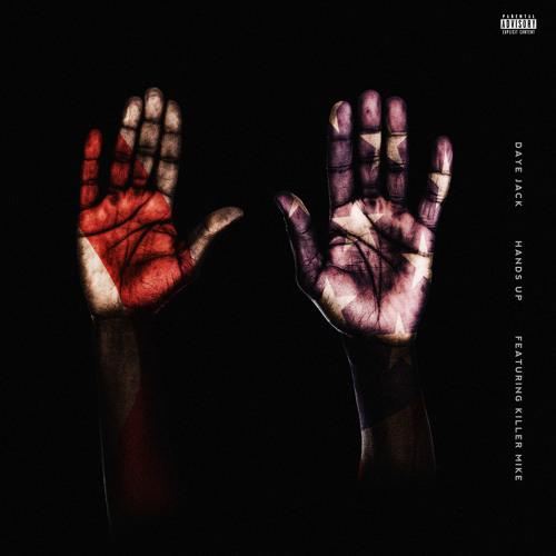 New Video: Daye Jack ft. Killer Mike- Hands Up