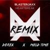 Heartbreak (Derex & Mold Time Remix)(Buy = Free Download)