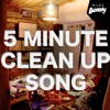 Miles Bonny - 5 Minute Clean Up Song (Clean UP the House)