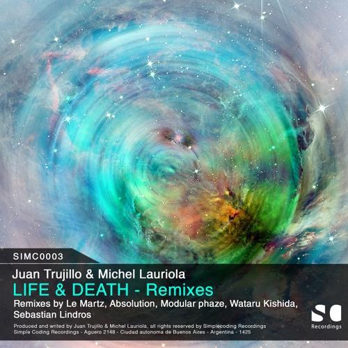 Juan Trujillo, Michel Lauriola Life & Death Mo Remixes