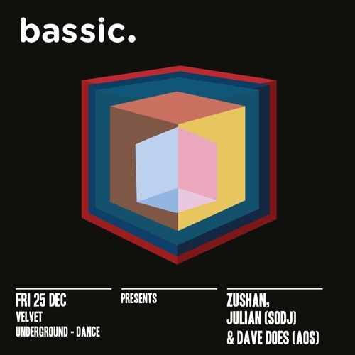 Bassic presents Julian 25 Dec @ Velvet Dance Promo Mix