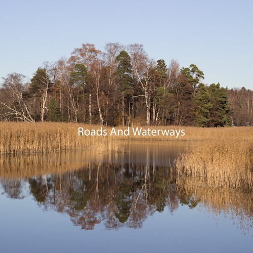 Roads And Waterways: A theme for still images