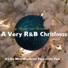 It S The Most Wonderful Time Of The Year A Very Randb Christmas Mp3