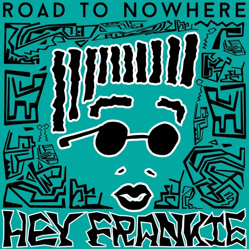 """Hey Frankie - """"Road To Nowhere"""" [Neo-Soul / Electronica; Ref: J-Dilla / Thundercat]"""