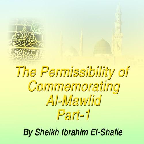 The Permissibility Of Commemorating Al-Mawlid