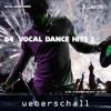 Ueberschall - Vocal Dance Hits 2