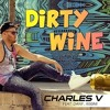 DIRTY WINE (MOOMBAHTON REMIX)