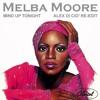 Melba Moore - Mind Up Tonight (Alex Di Ciò Re-Edit)