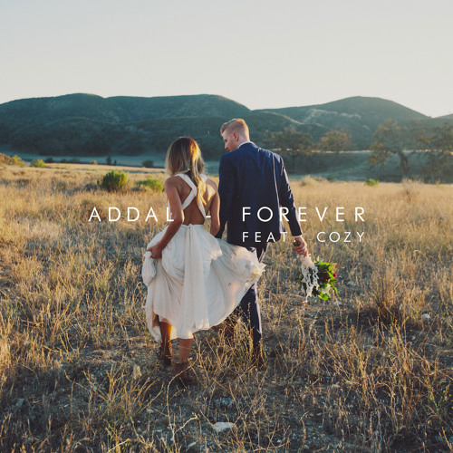 Addal feat. Cozy - Forever (Original Mix)