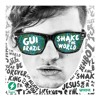 Gui Brazil - Shake The World (Album 2016)