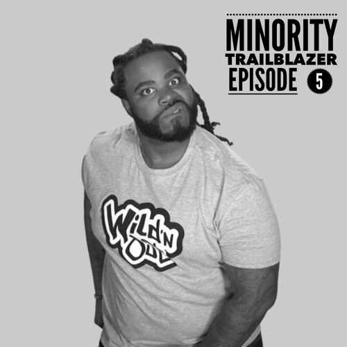 "Ep 5:""Work While You Work"":How Comedian Darren Brand went from working at Target to MTVs Wild N Out"