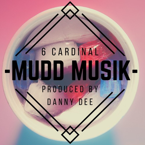 Mudd Musik (Produced by Danny Dee)