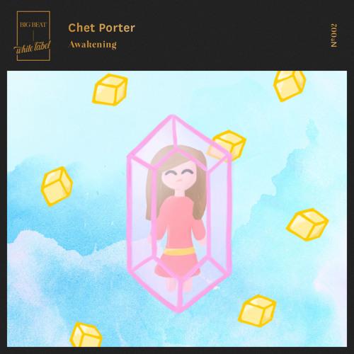 Chet Porter - Awakening