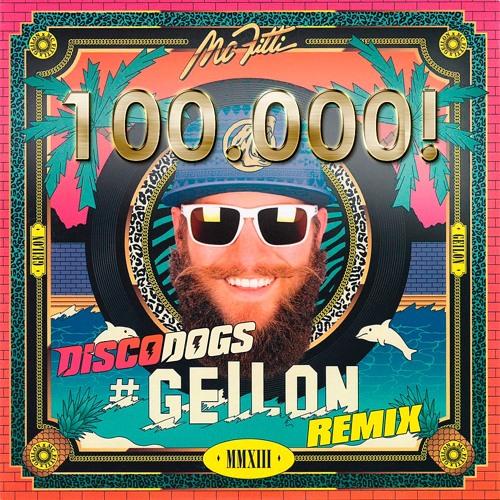 MC Fitti - #Geilon (DISCODOGS Remix)[100K FREE DL > click 'Buy']