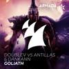 DoubleV vs Antillas & Dankann - Goliath (OUT NOW)