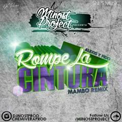 Alexis & Fido - Rompe La Cintura (Minost Project Mambo Remix)