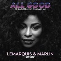 LeMarquis - All Good (LeMarquis & Marlin Remix)