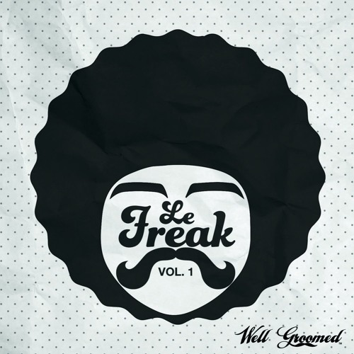 Le Freak - Vol. 1