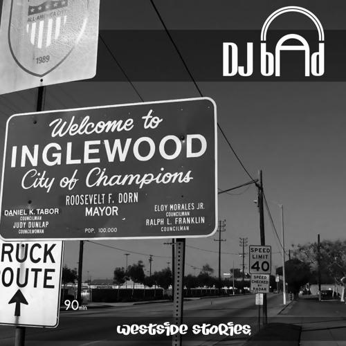 DJ B.A.D - Westside Stories