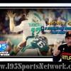 The Blindside Sports Talk Show I-95 Sports Net Debut