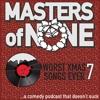 EP 15.5 - Worst Christmas Song Volume 7