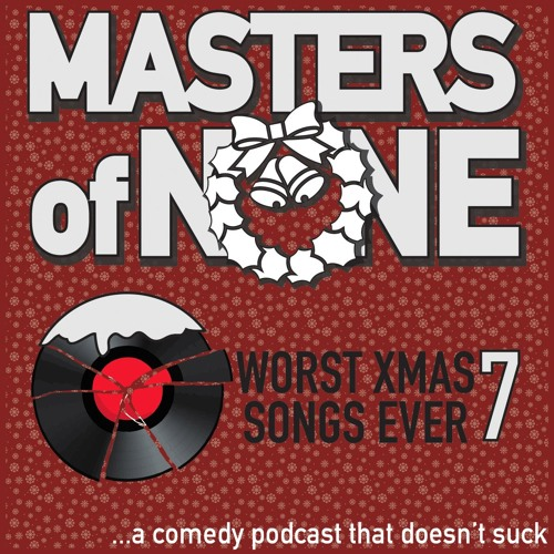 EP 15.5 - Worst Christmas Song Volume 7