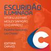 Escuridão Iluminada - Victor & Leo part. Wesley Safadão Portada del disco